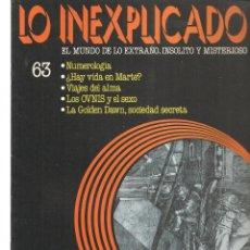 Libros de segunda mano: LO INEXPLICADO. EL MUNDO DE LO EXTRAÑO, INSOLITO Y MISTERIOSO. FASCÍCULO Nº 63. EDT. DELTA, 1981(*). Lote 245234080