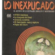 Libros de segunda mano: LO INEXPLICADO. EL MUNDO DE LO EXTRAÑO, INSOLITO Y MISTERIOSO. FASCÍCULO Nº 66. EDT. DELTA, 1981(*). Lote 245234315