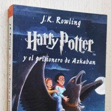 Libros de segunda mano: HARRY POTTER Y EL PRISIONERO DE AZKABAN - ROWLING, J.K.. Lote 245418625