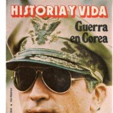 Libros de segunda mano: HISTORIA Y VIDA. Nº 152. GUERRA EN COREA / EL MITO DE SUPERMAN / LA ANTARTIDA. NOVBRE.1980.(T/19). Lote 245532680