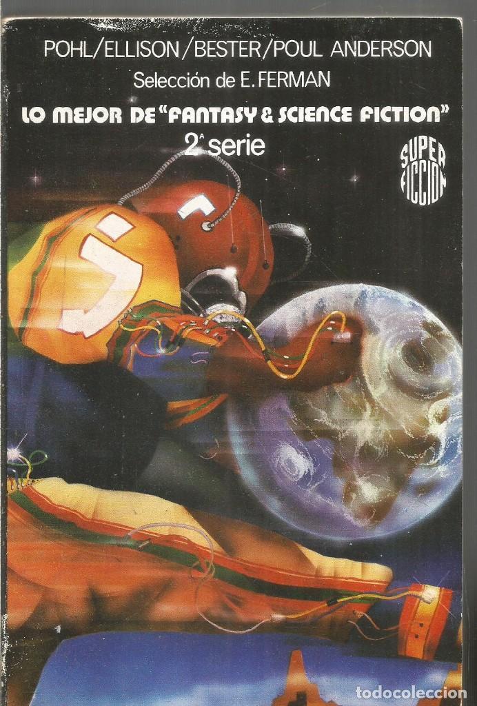 LO MEJOR DE FANTASY & SCIENCE FICTION 2ª SERIE. MARTINEZ ROCA SUPER FICCION Nº 57 (Libros de Segunda Mano (posteriores a 1936) - Literatura - Narrativa - Ciencia Ficción y Fantasía)