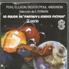 Libros de segunda mano: LO MEJOR DE FANTASY & SCIENCE FICTION 2ª SERIE. MARTINEZ ROCA SUPER FICCION Nº 57. Lote 245649875