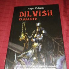 Libros de segunda mano: DILVISH EL MALDITO , ROGER ZELAZNY. Lote 246367445