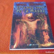 Libros de segunda mano: ESTAMOS TODOS DE PUTA MADRE ( DARYL GREGORY ) ¡MUY BUEN ESTADO! GIGAMESH CIENCIA FICCION. Lote 246640165