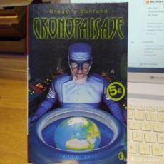 Libros de segunda mano: CRONOPAISAJE BENFORD, GREGORY PUBLICADO POR BYBLOS (2006) NOVELA DE CIENCIA FICCION.. Lote 249054430