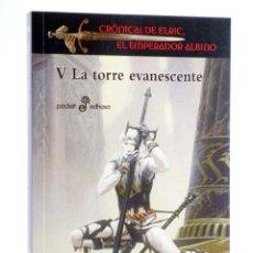 Livros em segunda mão: CRÓNICAS DE ELRIC, EL EMPERADOR ALBINO V. LA TORRE EVANESCENTE (MICHAEL MOORCOCK) EDHASA, 2012. OFRT. Lote 249278120