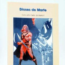 Libros de segunda mano: PULP COLLECTION 1-2. JOHN CARTER DE MARTE 2: DIOSES DE MARTE (E RICE BURROUGHS) 2005. OFRT. Lote 250284835