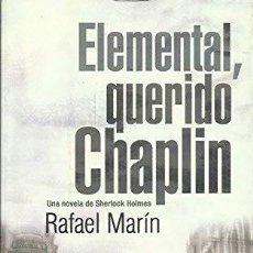 Livres d'occasion: ELEMENTAL QUERIDO CHAPLIN RAFAEL MARIN. MINOTAURO. Lote 250330135