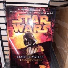 Libros de segunda mano: DARTH VADER SEÑOR OCURO, LIBRO DE JAMES LUCENO, ALBERTO SANTOS, STAR WARS. Lote 284213423