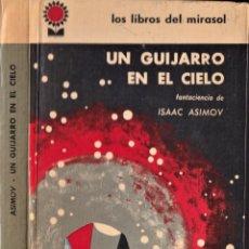 Libros de segunda mano: UN GUIJARRO EN EL CIELO - ISAAC ASIMOV - LOS LIBROS DEL MIRASOL ( BUENOS AIRES ) 1962. Lote 251386650