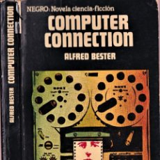 Libros de segunda mano: COMPUTER CONNECTION - ALFRED BESTER - NEGRO NOVELA CIENCIA FICCIÓN ACERVO - 1975. Lote 251480215