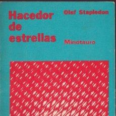 Libros de segunda mano: HACEDOR DE ESTRELLAS - OLAF STAPLEDON - MINOTAURO 1971 ( BUENOS AIRES ). Lote 251837200