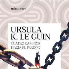 Libros de segunda mano: CUATRO CAMINOS HACIA EL PERDÓN. - LE GUIN, URSULA K... Lote 252098465
