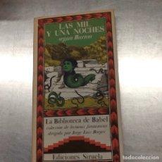 Libros de segunda mano: LAS MIL Y UNA NOCHES SEGUN BURTON ( RICHARD F, BURTON ) . BIBLIOTECA DE BABEL .. Lote 252326680