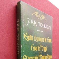 Libros de segunda mano: J.R.R. TOLKIEN - EGIDIO, EL GRANJERO DE HAM, HOJA DE NIGGLE, EL HERRERO... MINOTAURO 1982. Lote 252557045