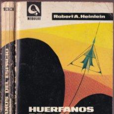 Libros de segunda mano: HUERFANOS DEL ESPACIO - ROBERT A. HEINLEIN - NEBULAE 133 - EDHASA 1967. Lote 252640405