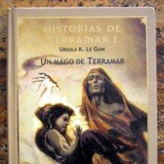 Libros de segunda mano: HISTORIAS DE TERRAMAR I 1. UN MAGO DE TERRAMAR, DE URSULA K. LE GUIN. Lote 252840595