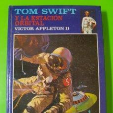 Libros de segunda mano: TOM SWIFT Y LA ESTACIÓN ORBITAL POR VÍCTOR APPLETON II. EDITORIAL MOLINO 1978 EN TAPAS DURAS. Lote 253032575