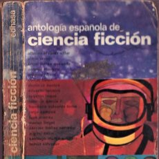Libros de segunda mano: ANTOLOGÍA ESPAÑOLA DE CIENCIA FICCIÓN - EDHASA 1966. Lote 253148955