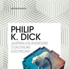 Libros de segunda mano: ¿SUEÑAN LOS ANDROIDES CON OVEJAS ELÉCTRICAS?. - DICK, PHILIP K... Lote 253433255