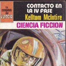 Libros de segunda mano: LA CONQUISTA DEL ESPACIO - Nº 524 - CONTACTO EN LA IV FASE. Lote 253800055