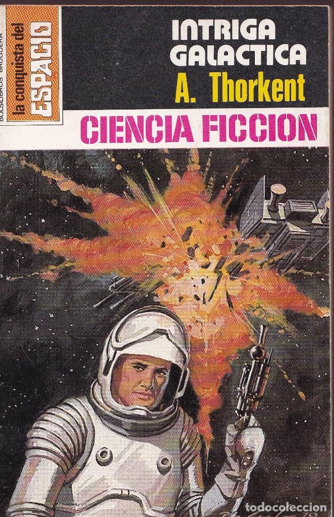 LA CONQUISTA DEL ESPACIO - Nº 520 - INTRIGA GALACTICA (Libros de Segunda Mano (posteriores a 1936) - Literatura - Narrativa - Ciencia Ficción y Fantasía)