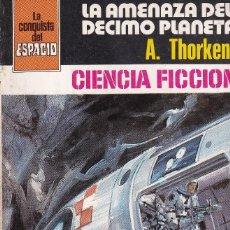 Libros de segunda mano: LA CONQUISTA DEL ESPACIO - Nº 518 - LA AMENAZA DEL DECIMO PLANETA. Lote 253800720