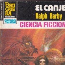 Libros de segunda mano: LA CONQUISTA DEL ESPACIO - Nº 664 - EL CANJE. Lote 253805095