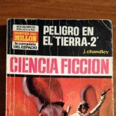 Libros de segunda mano: NOVELA BOLSILIBRO. PELIGRO EN TIERRA-2. J. CHANDLEY. LA CONQUISTA DEL ESPACIO. N. 156.. Lote 254087570