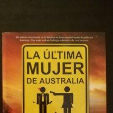 Libros de segunda mano: LA ÚLTIMA MUJER DE AUSTRALIA. VILLARUBIA. Lote 254104255