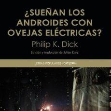 Libros de segunda mano: ¿SUEÑAN LOS ANDROIDES CON OVEJAS ELÉCTRICAS?. - DICK, PHILIP K... Lote 254138875
