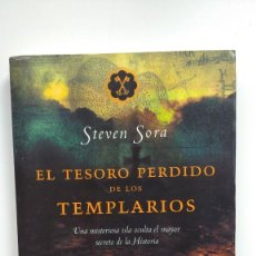 Libros de segunda mano: EL TESORO PERDIDO DE LOS TEMPLARIOS - STEVEN SORA - EDITORIAL PLANETA, 2006. Lote 254213685