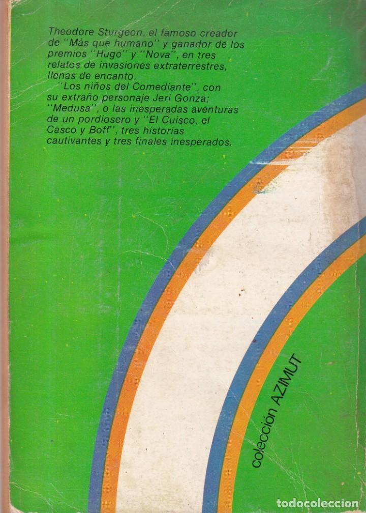 Libros de segunda mano: LAS INVASIONES JUBILOSAS - THEODORE STURGEON - AZIMUT INTERSEA BUENOS AIRES 1975 - Foto 2 - 254339070
