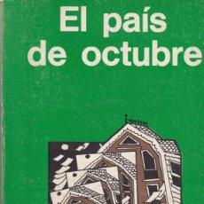 Libros de segunda mano: EL PAIS DE OCTUBRE - RAY BRADBURY - MINOTAURO - EDHASA 1977. Lote 254339425