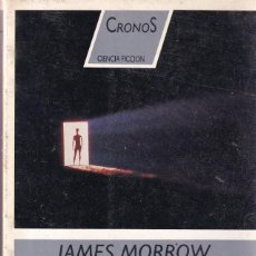 Libros de segunda mano: SU HIJA UNIGENITA - JAMES MORROW - CRONOS 16 - ED DESTINO 1990. Lote 254340570