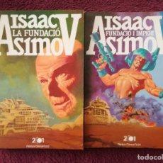 Livres d'occasion: 2 ISAAC ASIMOV - LA FUNDACIO I FUNDACIO I IMPERI - 2001 PLENILUNI. Lote 254344655