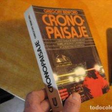 Libros de segunda mano: CRONO PAISAJE - GREGORY BENFORD - ULTRAMAR EDITORES 1ª EDICION. Lote 254364600