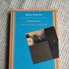 Libros de segunda mano: MIRRORSHADES UNA ANTOLOGIA CIBERPUNK / BRUCE STERLING - SIRUELA BOLSILLO. Lote 254583885