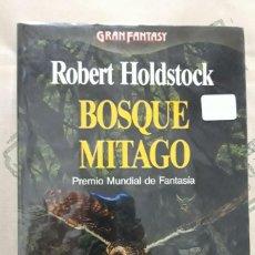 Libros de segunda mano: BOSQUE MITAGO, DE ROBERT HOLDSTOCK. Lote 254680905