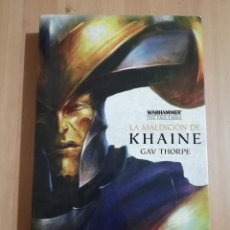 Libros de segunda mano: LA MALDICIÓN DE KHAINE (GAV THORPE). Lote 254718160