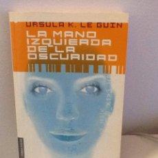 Libros de segunda mano: URSULA K LE GUIN .LA MANO IZQUIERDA DE LA OSCURIDAD . BOOKET .. Lote 254805280