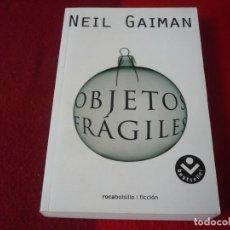 Libros de segunda mano: OBJETOS FRAGILES ( NEIL GAIMAN ) ¡MUY BUEN ESTADO!. Lote 255320425