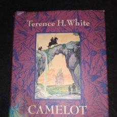 Libros de segunda mano: CAMELOT. EL LIBRO DE MERLIN DE TERENCE H.WHITE. Lote 255400295