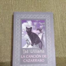 Libros de segunda mano: LA CANCION DE CAZARRABO - TAD WILLIAMS (CIRCULO DE LECTORES) - TAPA DURA. Lote 255440860