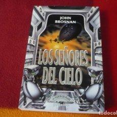 Libros de segunda mano: LOS SEÑORES DEL CIELO ( JOHN BROSNAN ) ¡BUEN ESTADO! GRIJALBO CIENCIA FICCION. Lote 255482550