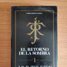 Libros de segunda mano: EL RETORNO DE LA SOMBRA - J.R.R TOLKIEN. Lote 255538910