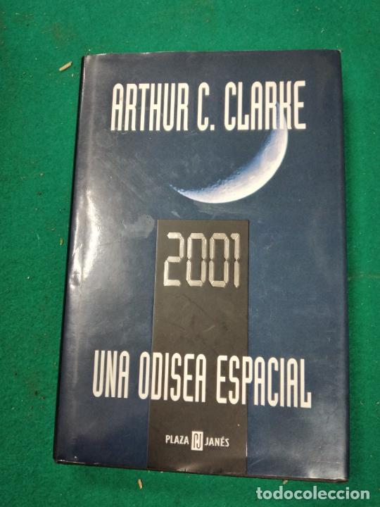 ARTHUR C. CLARKE. 2001 UNA ODISEA ESPACIAL. PLAZA JANES 2003. (Libros de Segunda Mano (posteriores a 1936) - Literatura - Narrativa - Ciencia Ficción y Fantasía)