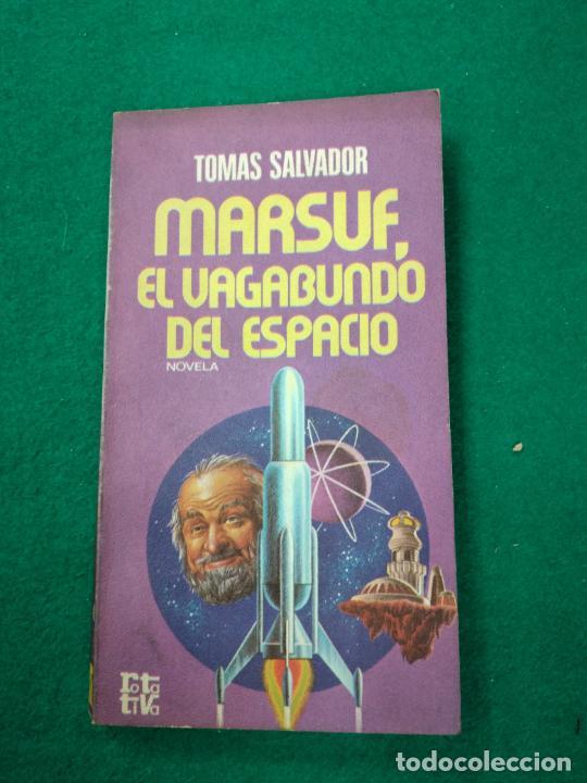 MARSUF, EL VAGABUNDO DEL ESPACIO. TOMAS SALVADOR. PLAZA & JANES, 1ª EDICION 1977. ROTATIVA Nº 182 (Libros de Segunda Mano (posteriores a 1936) - Literatura - Narrativa - Ciencia Ficción y Fantasía)