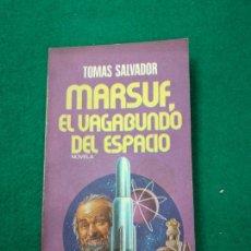 Libros de segunda mano: MARSUF, EL VAGABUNDO DEL ESPACIO. TOMAS SALVADOR. PLAZA & JANES, 1ª EDICION 1977. ROTATIVA Nº 182. Lote 257295145