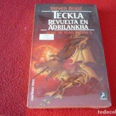 Libros de segunda mano: TECKLA REVUELTA EN ADRILANKHA SERIE DE VLAD TALTOS 3 ( STEVEN BRUST ) ¡PRECINTADO! FANTASIA. Lote 257377540
